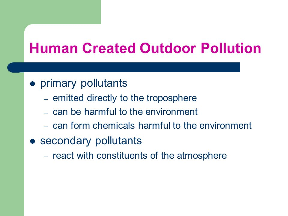 Human Created Outdoor Pollution
