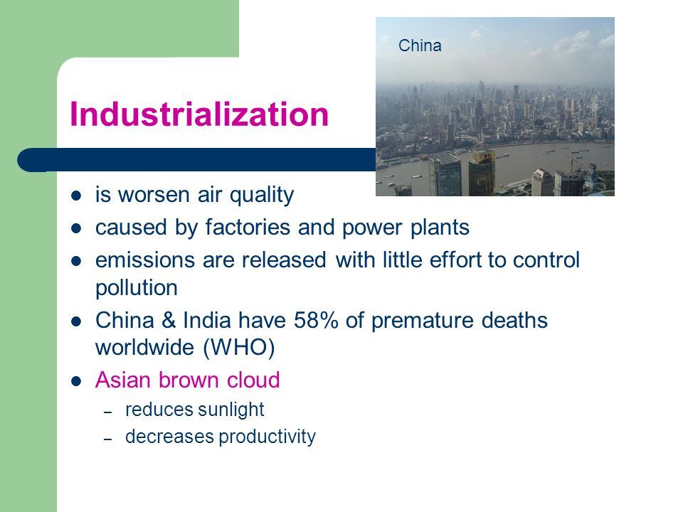 Industrialization is worsen air quality