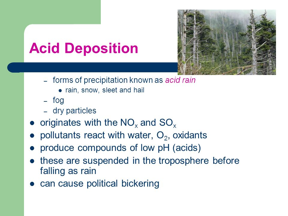 Acid Deposition originates with the NOx and SOx