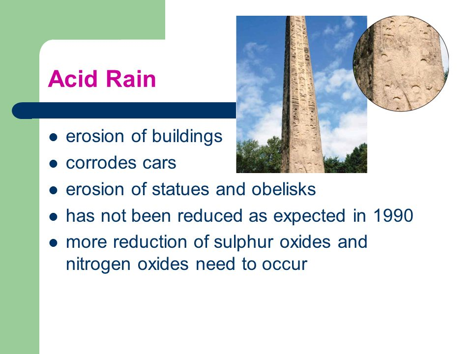 Acid Rain erosion of buildings corrodes cars
