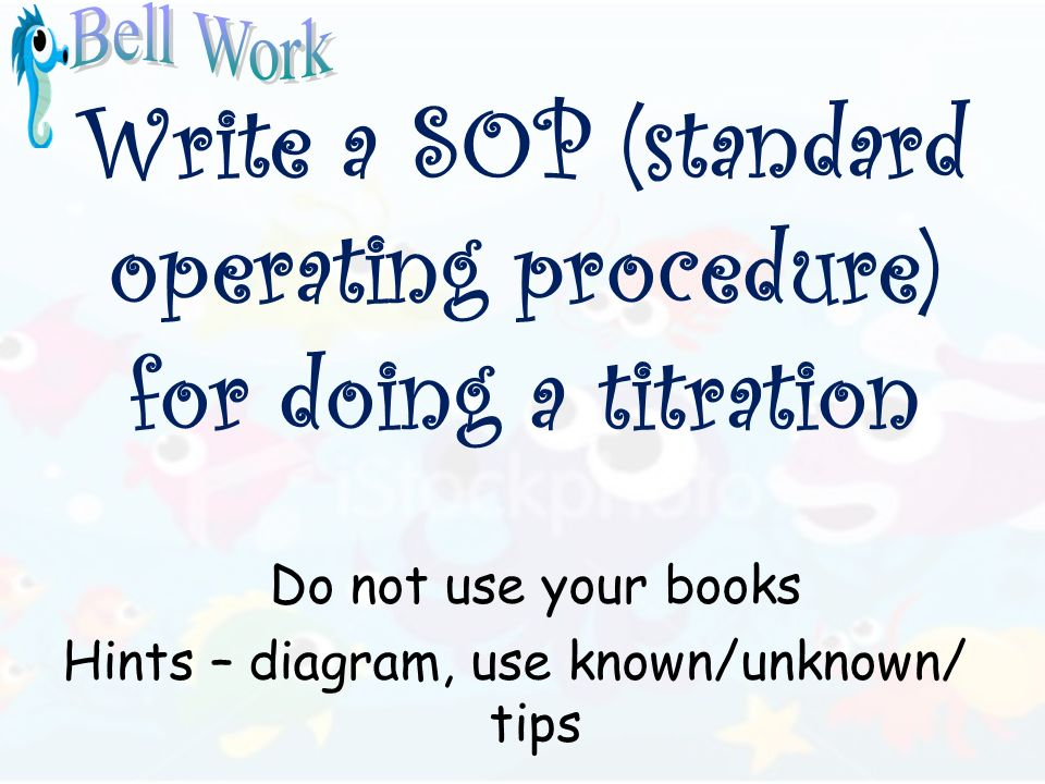 Write a SOP (standard operating procedure) for doing a titration