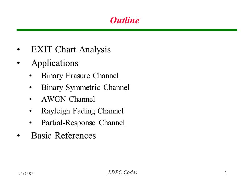 Outline EXIT Chart Analysis Applications Basic References