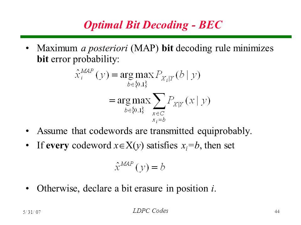 Optimal Bit Decoding - BEC