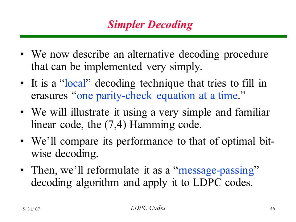 We'll compare its performance to that of optimal bit-wise decoding.