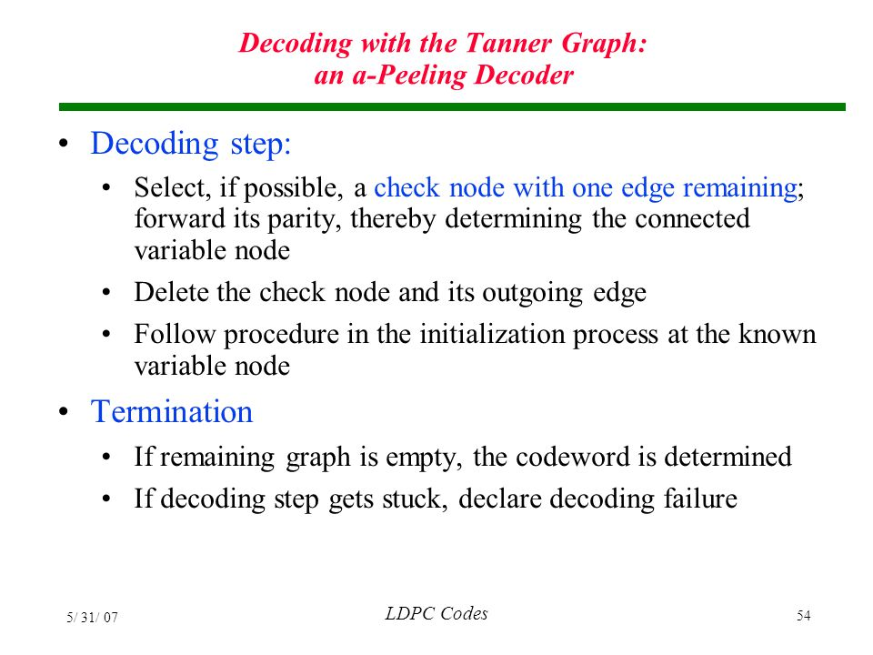 Decoding with the Tanner Graph: an a-Peeling Decoder
