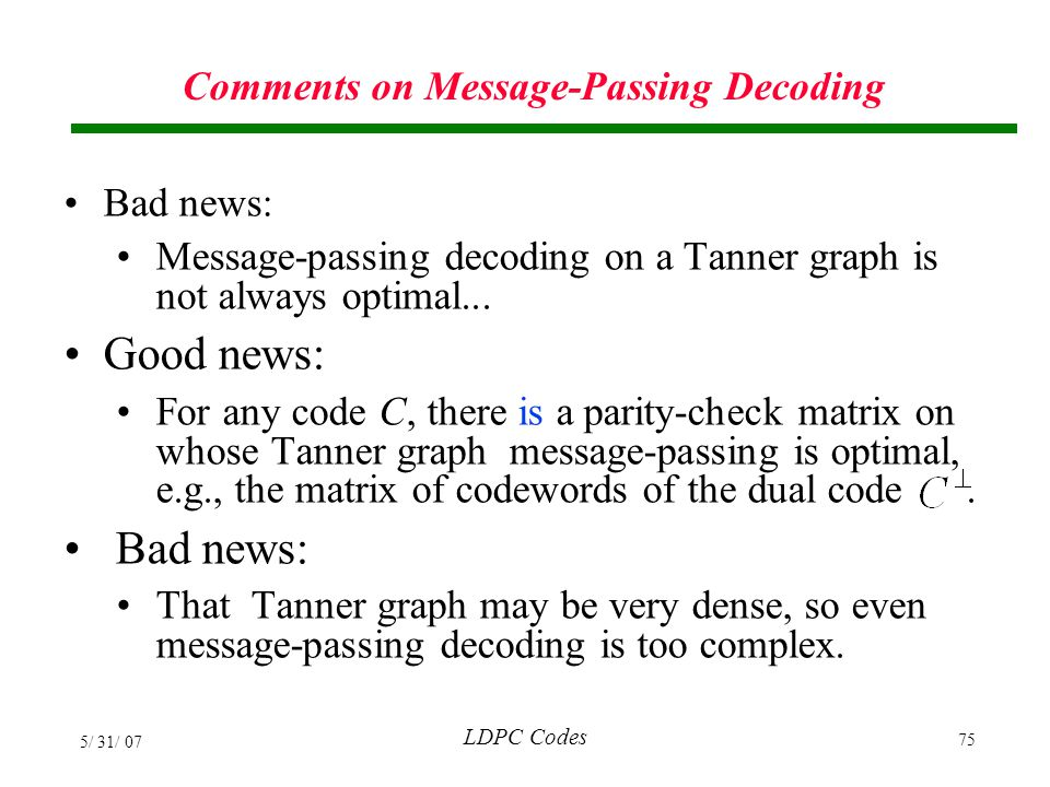 Comments on Message-Passing Decoding