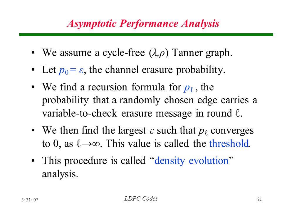 Asymptotic Performance Analysis