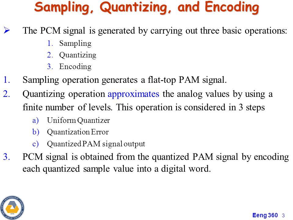 Sampling, Quantizing, and Encoding