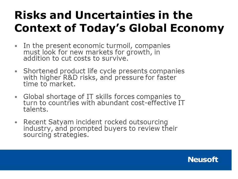 Risks and Uncertainties in the Context of Today's Global Economy