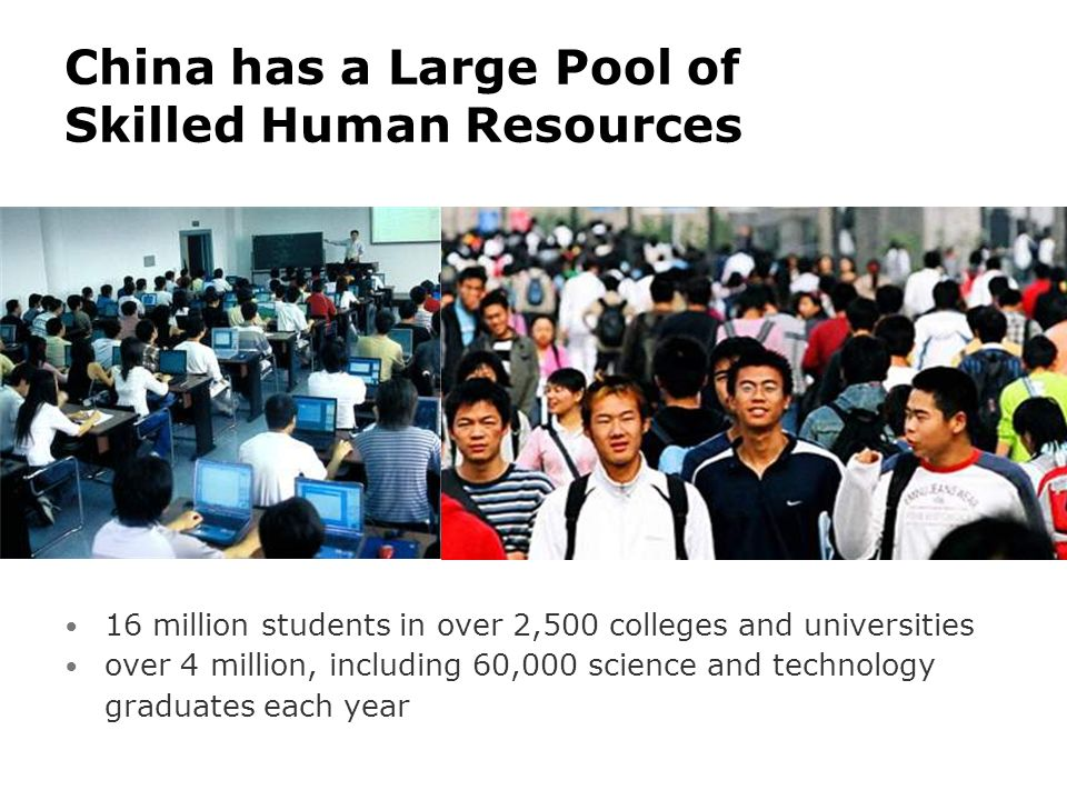 China has a Large Pool of Skilled Human Resources