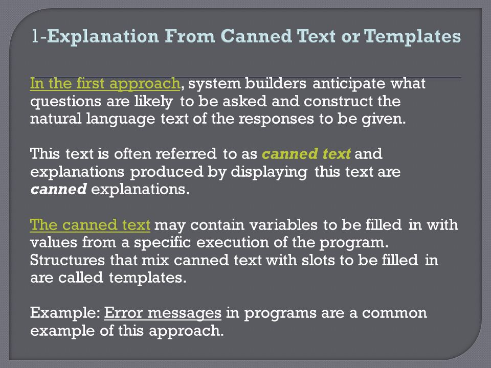1-Explanation From Canned Text or Templates