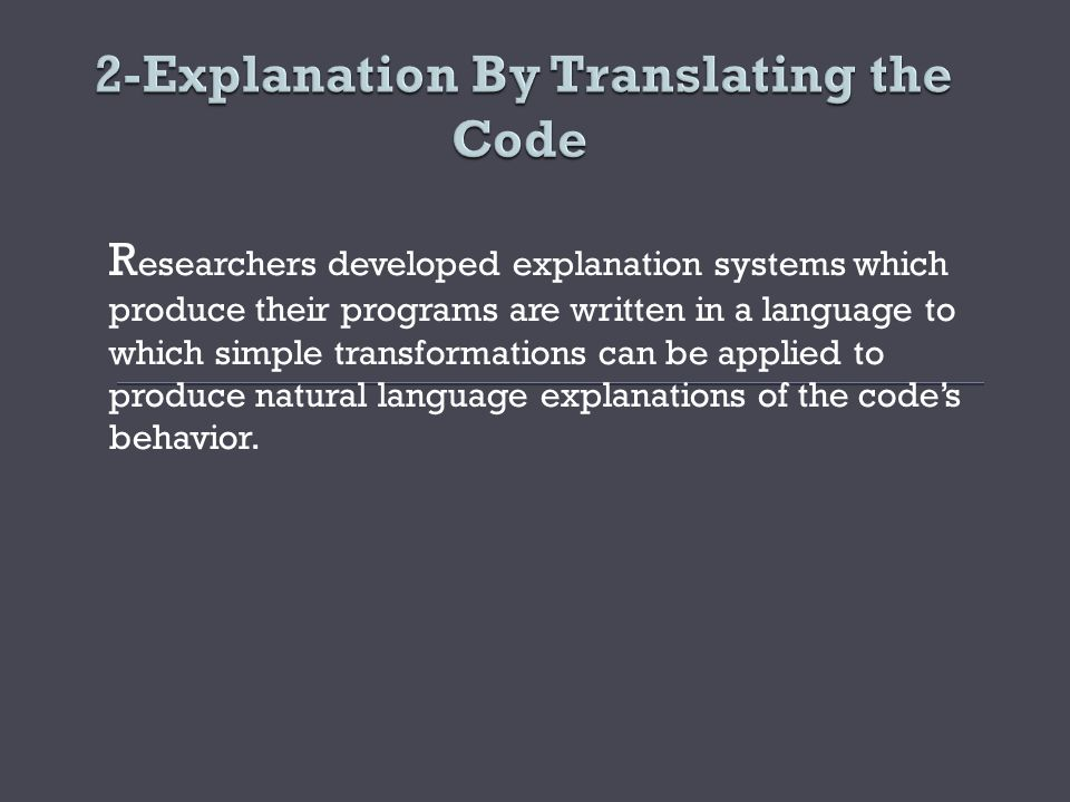 2-Explanation By Translating the Code