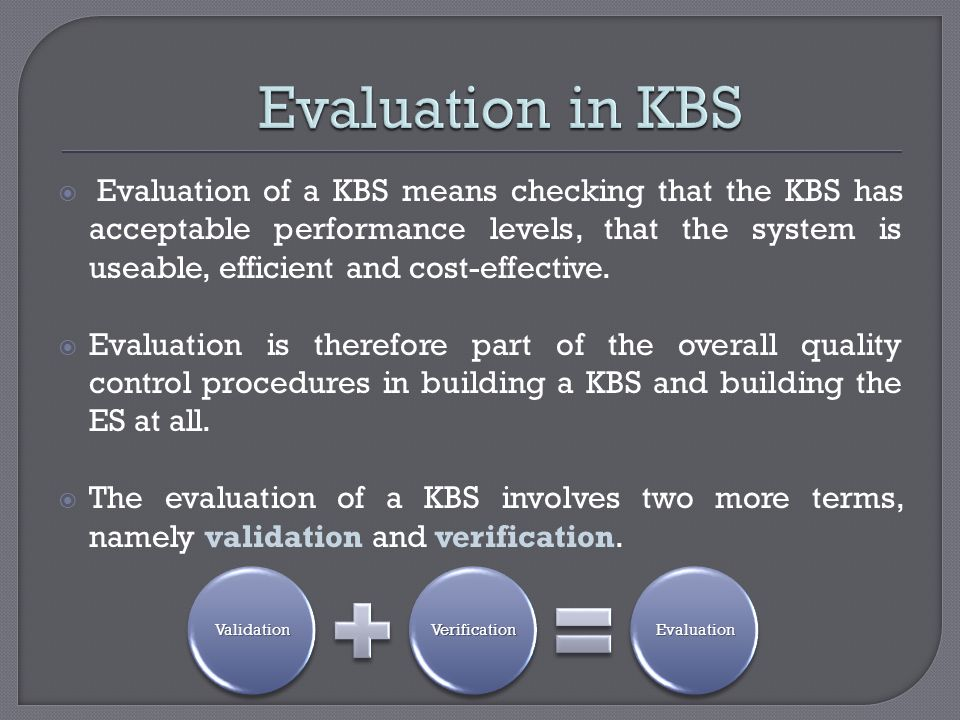 Evaluation in KBS