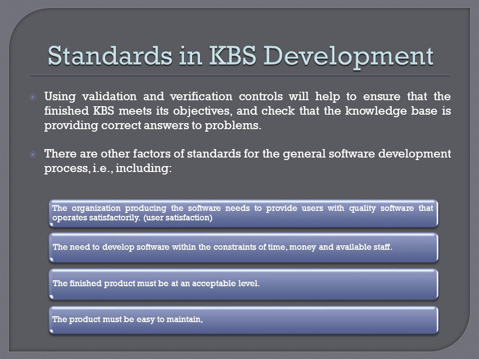 Standards in KBS Development