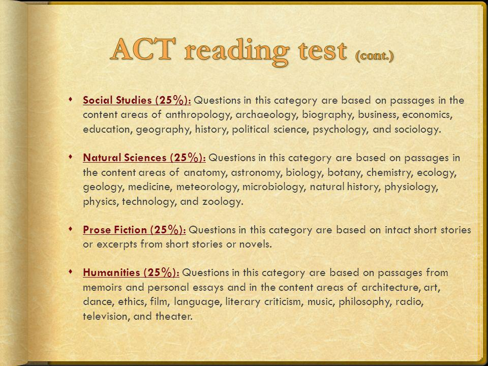 ACT reading test (cont.)