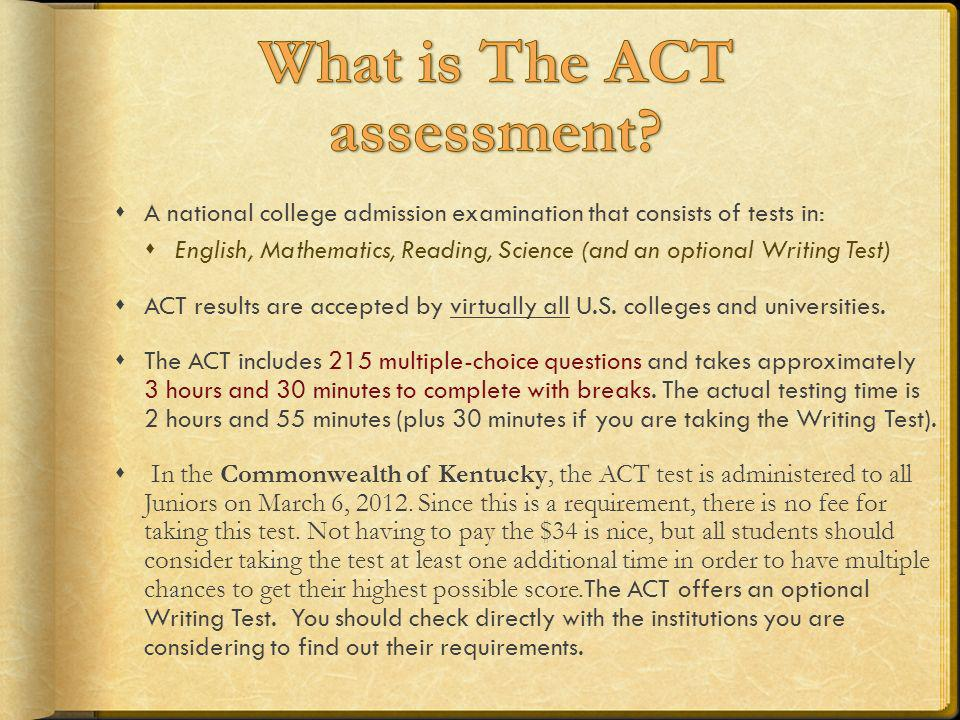 What is The ACT assessment