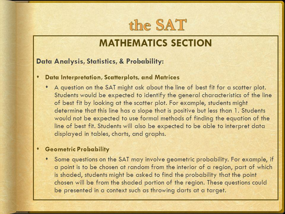 the SAT MATHEMATICS SECTION Data Analysis, Statistics, & Probability: