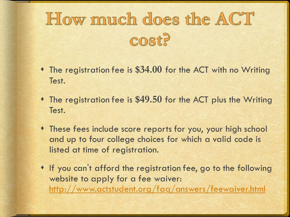 How much does the ACT cost