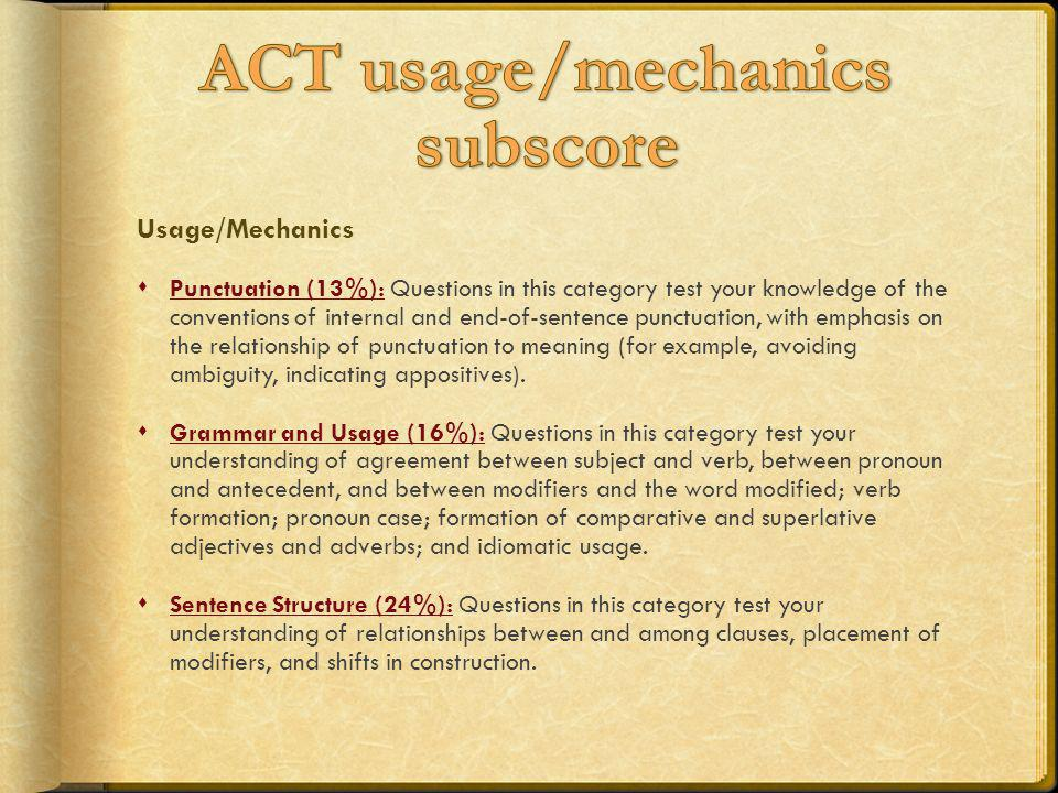 ACT usage/mechanics subscore