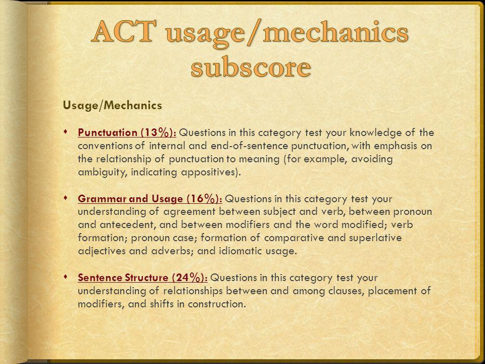 ACT usage/mechanics subscore
