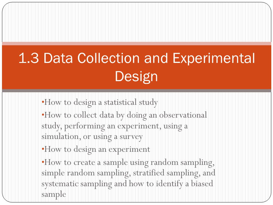 1.3 Data Collection and Experimental Design