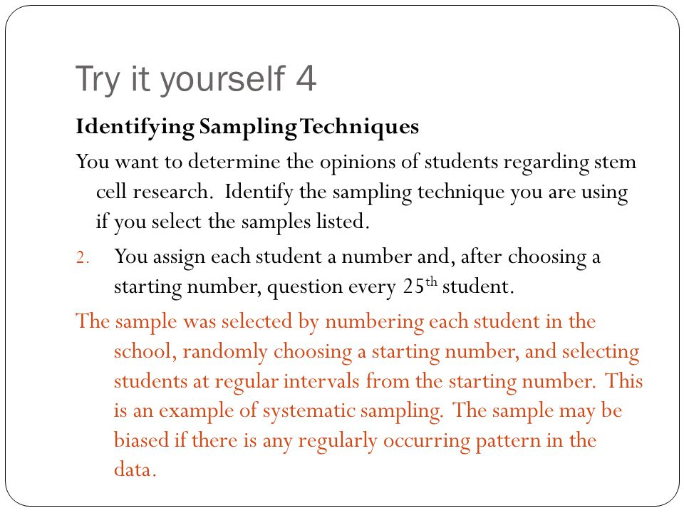 Try it yourself 4 Identifying Sampling Techniques