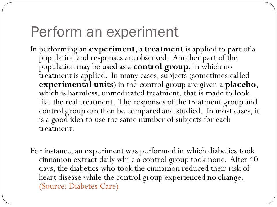 Perform an experiment