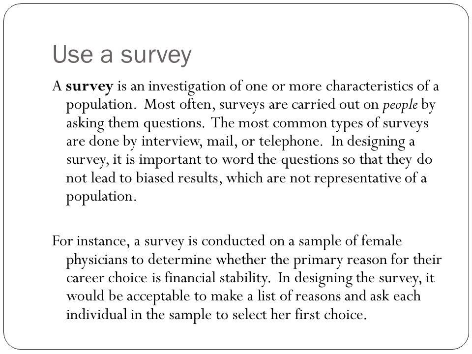Use a survey