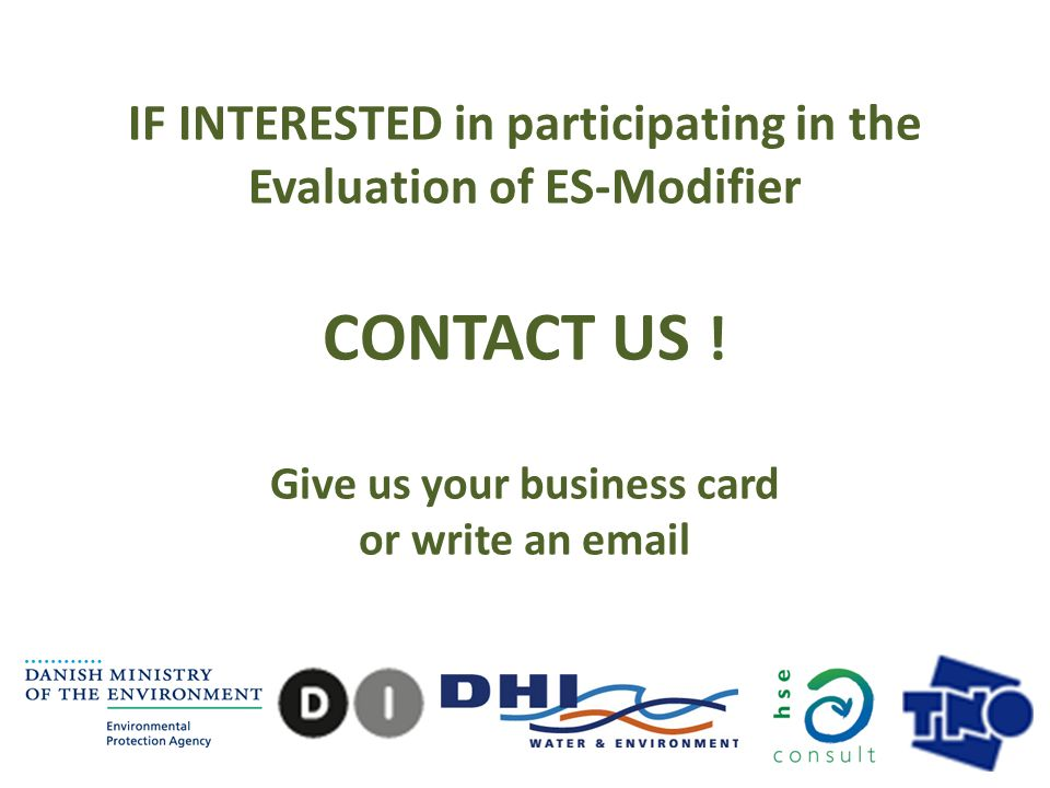 IF INTERESTED in participating in the Evaluation of ES-Modifier CONTACT US .