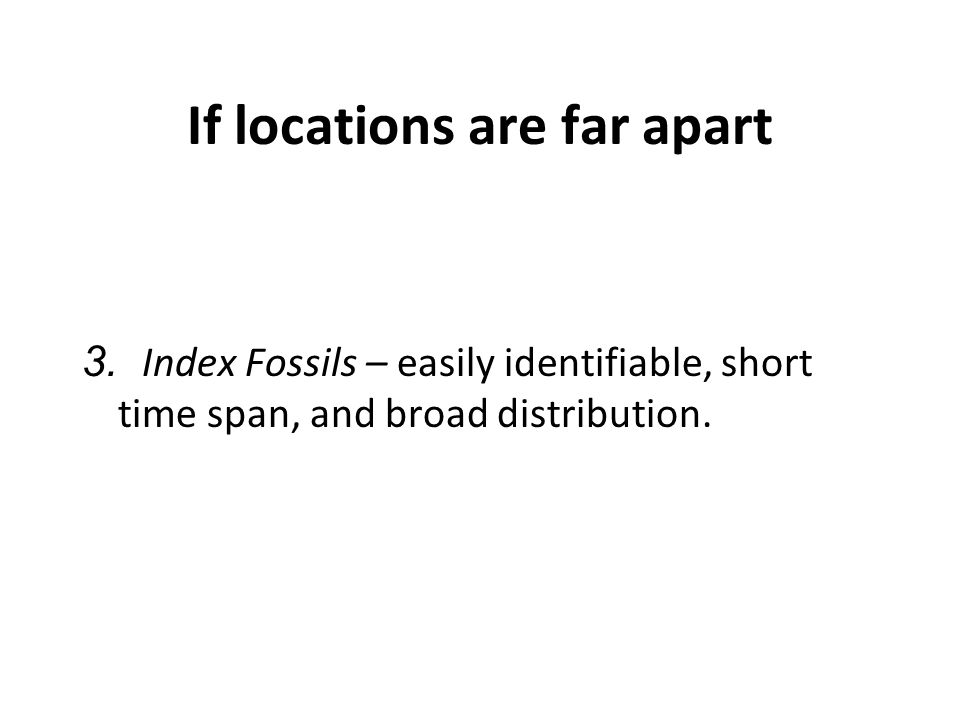 If locations are far apart