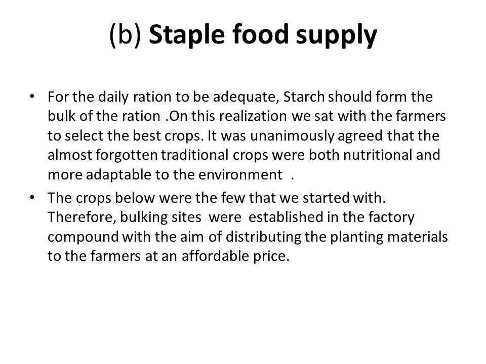 (b) Staple food supply