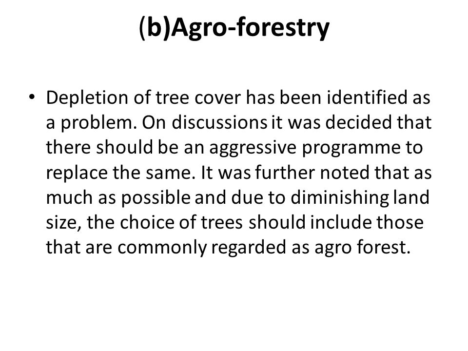 (b)Agro-forestry