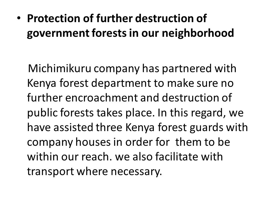 Protection of further destruction of government forests in our neighborhood