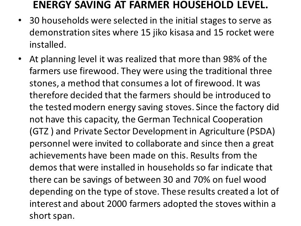 ENERGY SAVING AT FARMER HOUSEHOLD LEVEL.