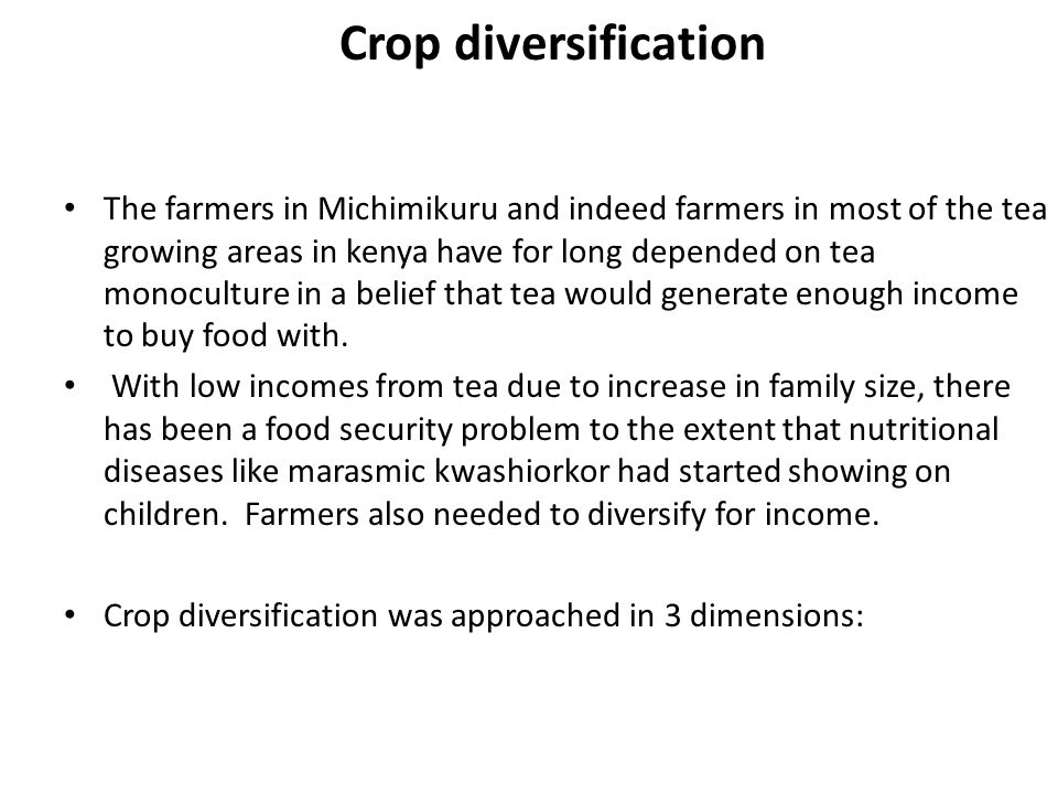 Crop diversification