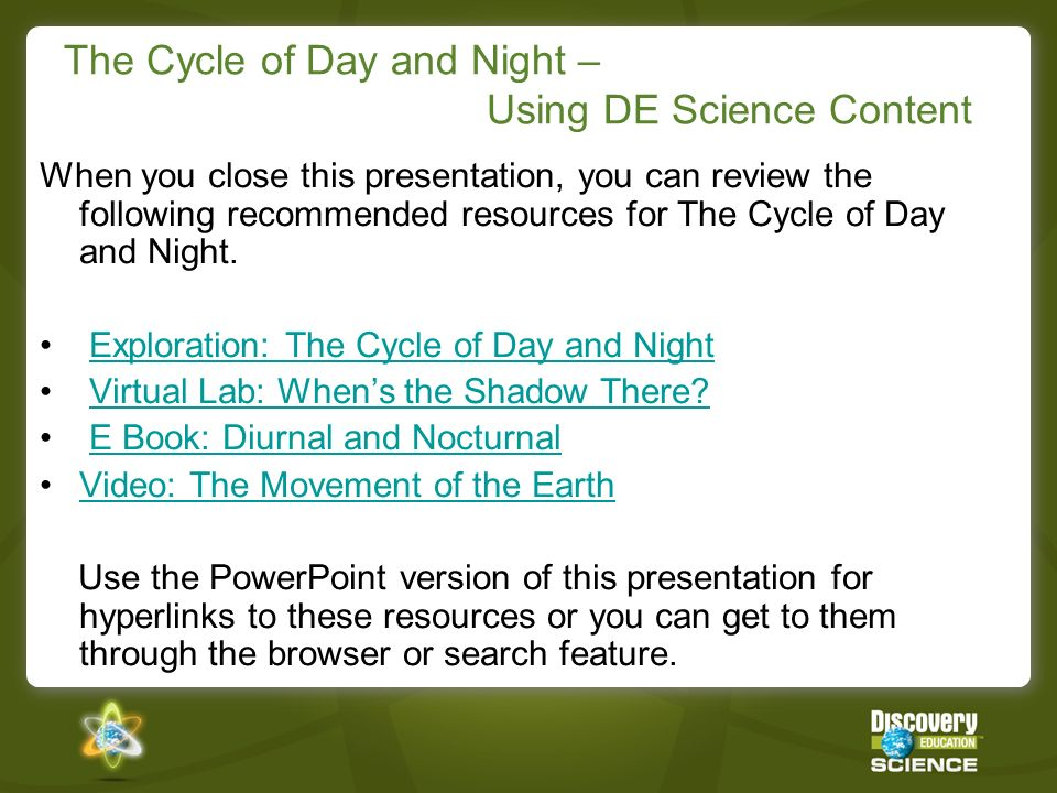 The Cycle of Day and Night – Using DE Science Content