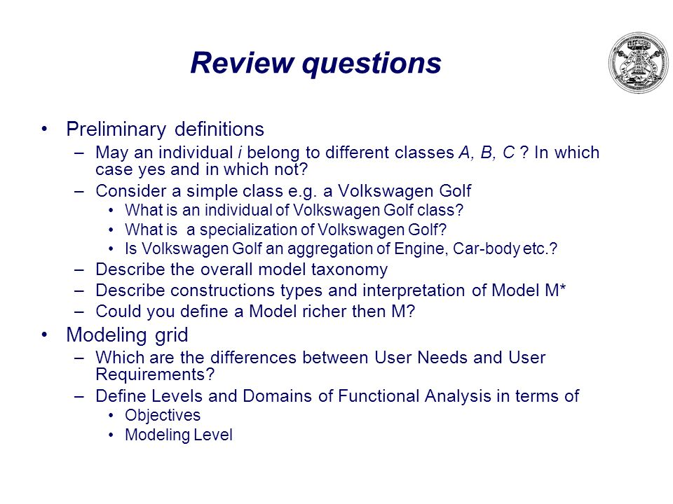Review questions Preliminary definitions Modeling grid
