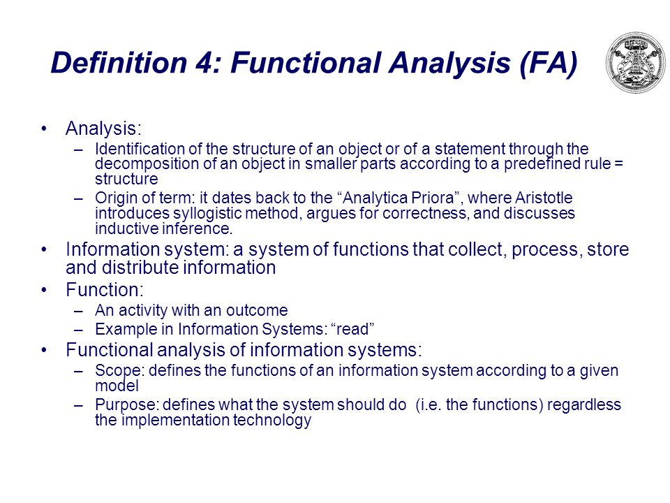 Definition 4: Functional Analysis (FA)