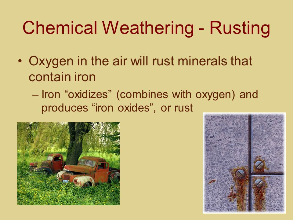 Chemical Weathering - Rusting