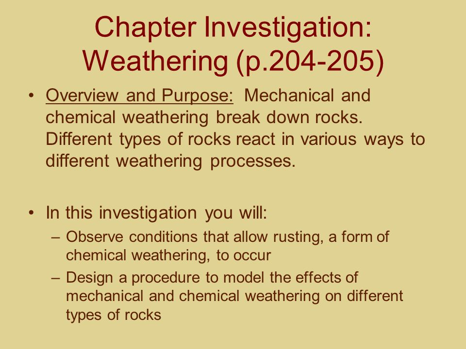 Chapter Investigation: Weathering (p.204-205)