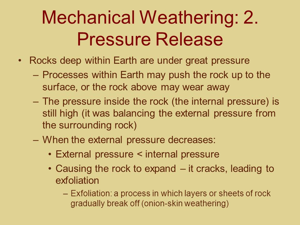 Mechanical Weathering: 2. Pressure Release