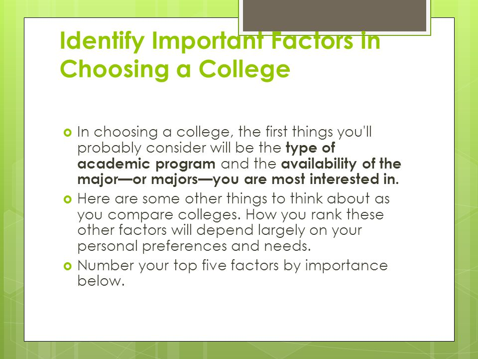 Identify Important Factors in Choosing a College