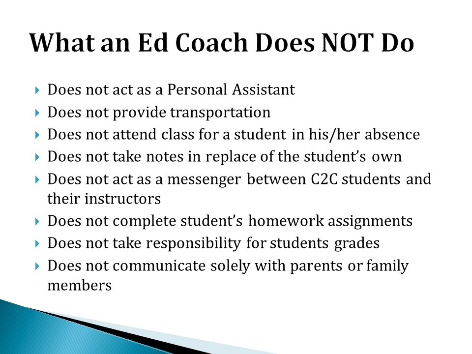 What an Ed Coach Does NOT Do