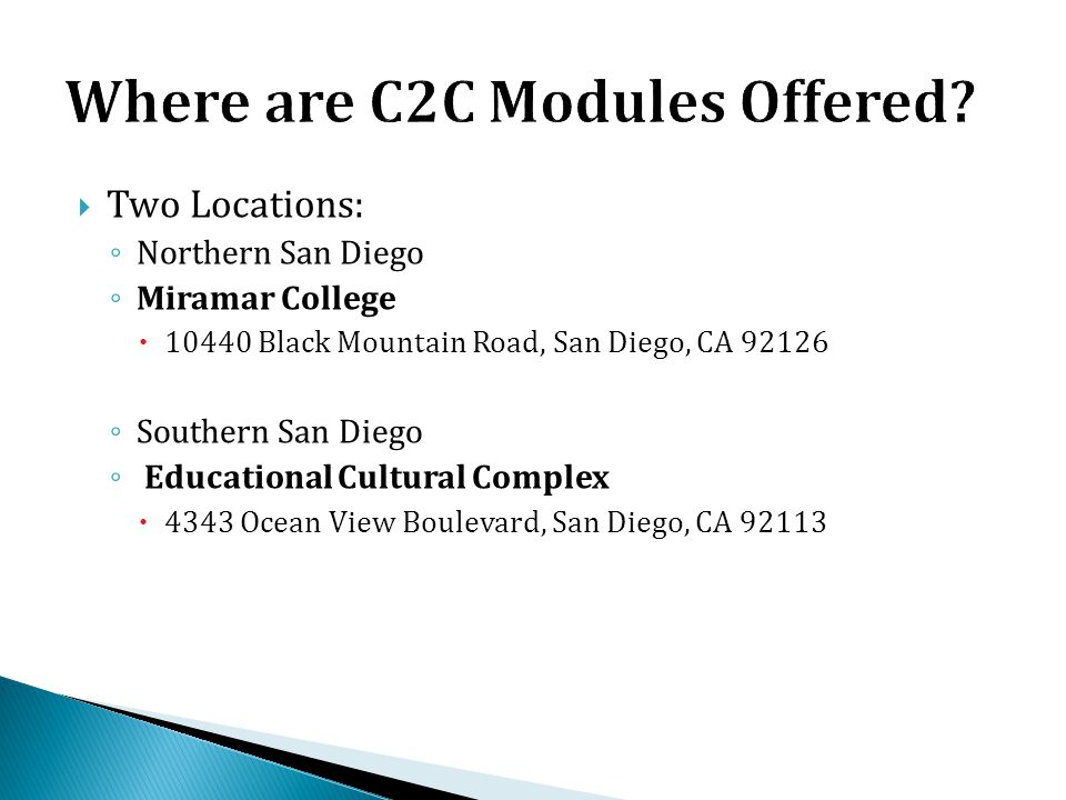 Where are C2C Modules Offered