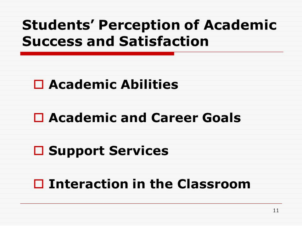 Students' Perception of Academic Success and Satisfaction