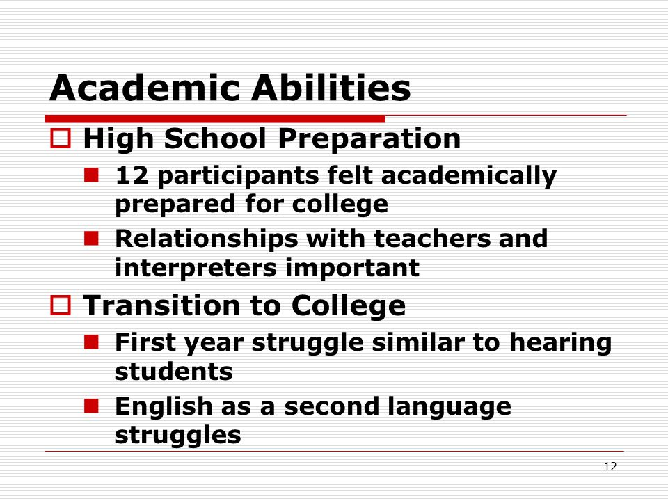 Academic Abilities High School Preparation Transition to College