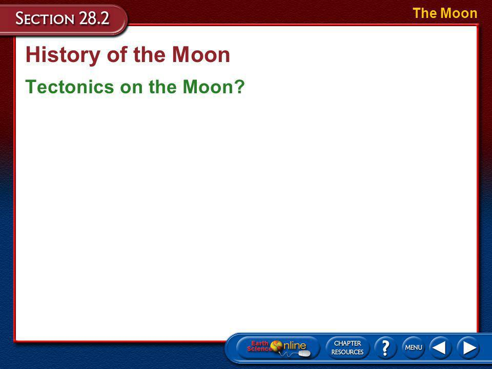 The Moon History of the Moon Tectonics on the Moon