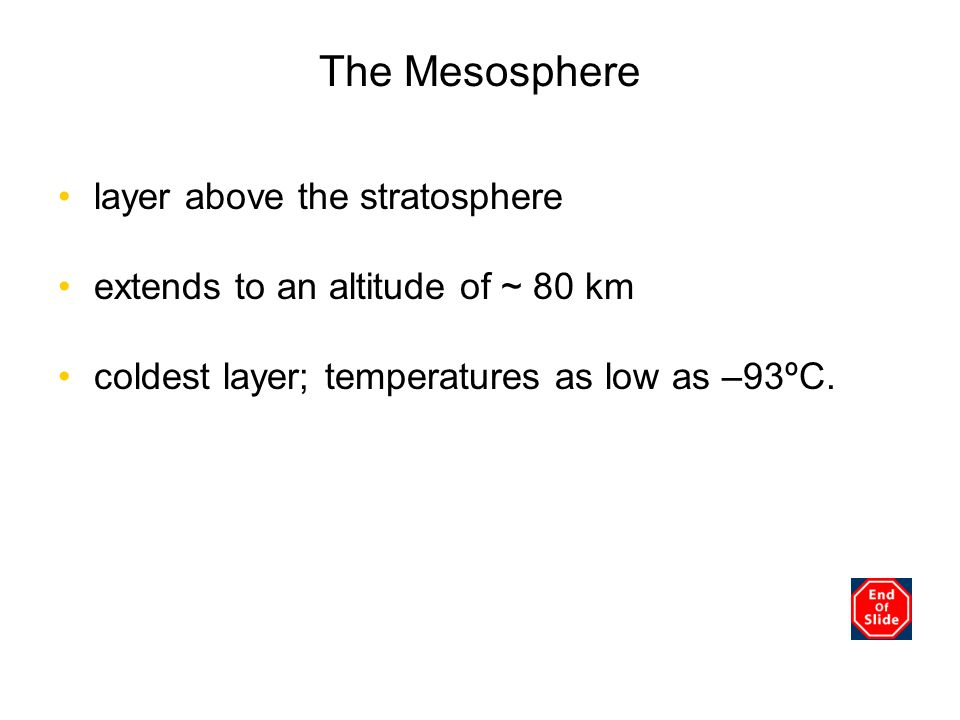 The Mesosphere Chapter 3 layer above the stratosphere