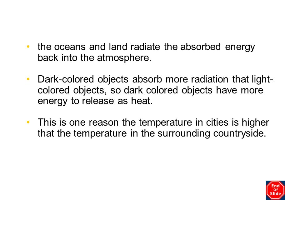 Chapter 3 the oceans and land radiate the absorbed energy back into the atmosphere.