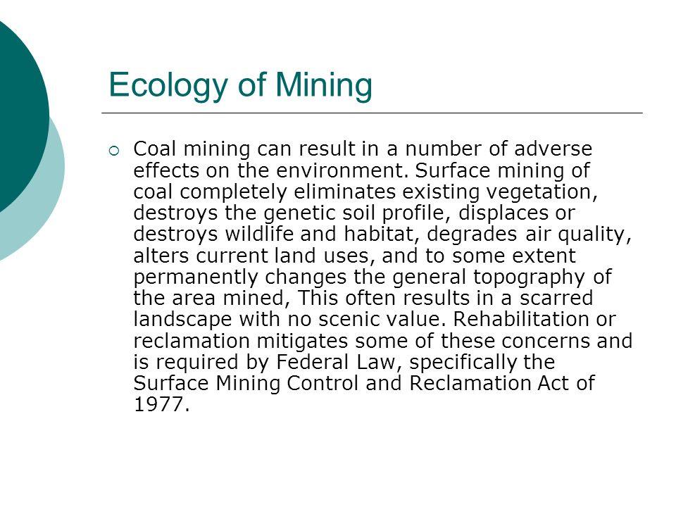 Ecology of Mining